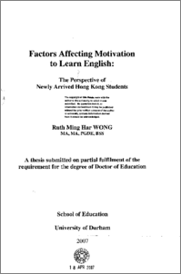 motivation learning english thesis Role of motivation in second language learning: a study of  to the best of my  knowledge and believe, the thesis contains no material previously  the  students try to learn english because they want good result or grade which is  external.